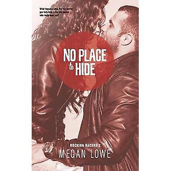 No Place to Hide by Lowe & Megan