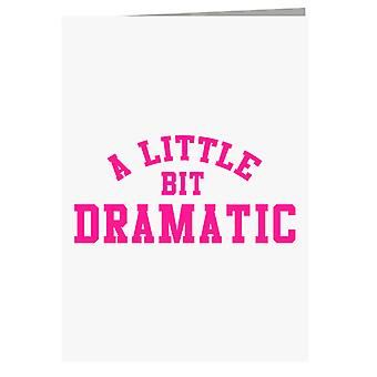 Mean Girls A Little Bit Dramatic Greeting Card