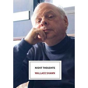 Night Thoughts by Wallace Shawn - 9781608468126 Book
