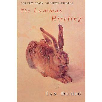 The Lammas Hireling by Duhig & Ian