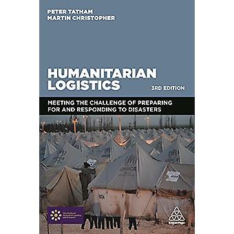 Humanitarian Logistics - Meeting the Challenge of Preparing For and Re