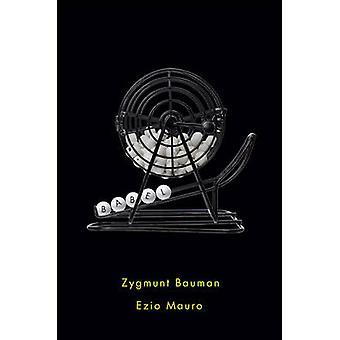 Babel by Zygmunt Bauman - Ezio Mauro - 9781509507597 Book
