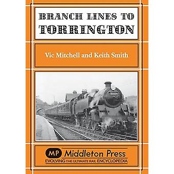 Branch Lines to Torrington - from Barnstable to Halwill Junction by Vi