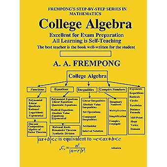 College Algebra by A a Frempong - 9781946485502 Book