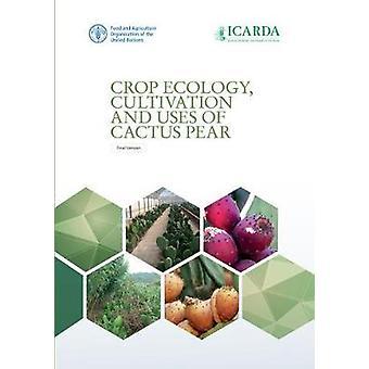 Écologie des cultures - culture et utilisations de poire cactus par Food et Agricu