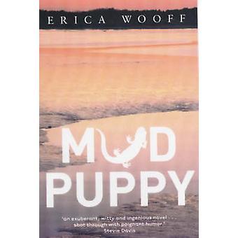 Mud Puppy by Erica Wooff - 9780704347397 Book