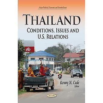 THAILAND CONDITIONS ISSUES AND U.S. (Asian Political, Economic and Security Issues)