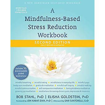 A Mindfulness-Based Stress Reduction Workbook by Bob Stahl - 97816840