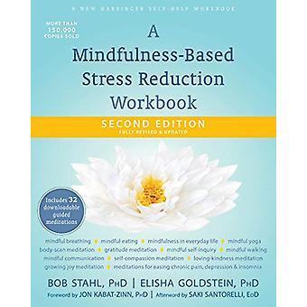 A Mindfulness-Based Stress Reduction Workbook par Bob Stahl - 97816840