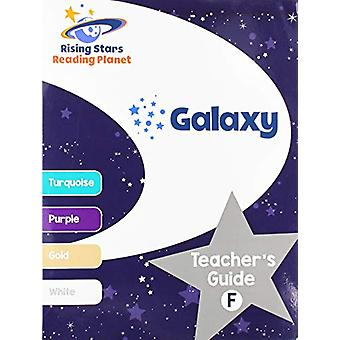 Reading Planet - Galaxy - Teacher's Guide F (Turquoise - White) by Ali