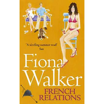 French Relations by Fiona Walker - 9780340634882 Book