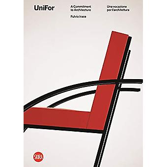 UniFor 50 - Solutions for Architecture. 50 Years of Designs by Fulvio
