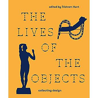 The Lives of the Objects by Tristram Hunt - 9781851779727 Book