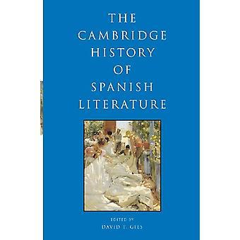 Espanjan kirjallisuuden Cambridgen historia David Thatcher Gies -
