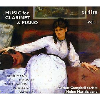 シューマン/ドビュッシー/サン-サーンス/プーランク/アーノルド ・ クラリネット ・ ピアノ、Vol. 1 [CD] USA 輸入のための音楽