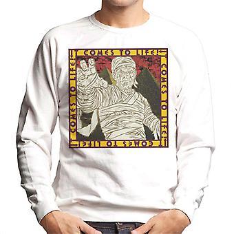 The Mummy It Comes To Life Men's Sweatshirt