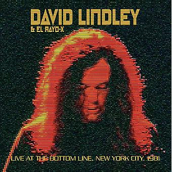 Rayo, Lindley & X, David - Live at de bodemlijn New York 1981 [CD] USA import