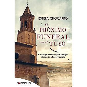 El Proximo Begrafenis Sera El Tuyo