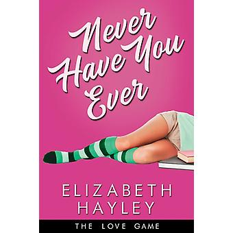 Never Have You Ever by Hayley & Elizabeth