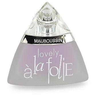 Mauboussin Lovely A La Folie Eau De Parfum Spray (unboxed) By Mauboussin 1.7 oz Eau De Parfum Spray