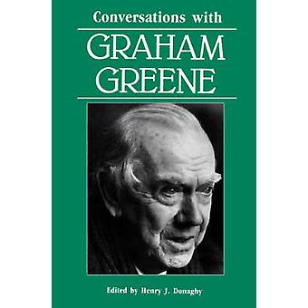 Conversations with Graham Greene by Henry J. Donaghy - 9780878055500