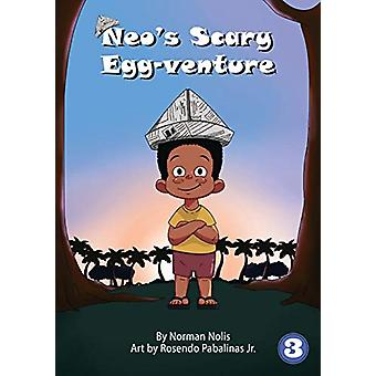 Neo's Scary Egg-Venture by Norman Nolis - 9781925986259 Book