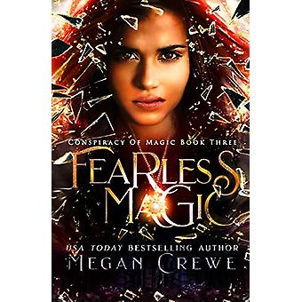 Fearless Magic by Megan Crewe - 9781989114094 Book