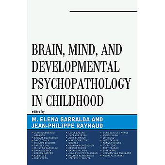Brain Mind en ontwikkelingspsychopathologie in de kindertijd
