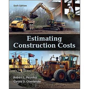 Estimación de los costos de construcción por Robert PeurifoyGarold Oberlender