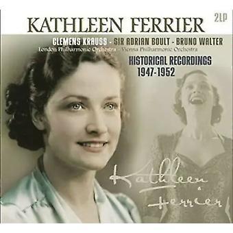 Kathleen Ferrier, Clemens Krauss, Sir Adrian Boult, Bruno Walter - Historical Recordings 1947-1952 Vinyl