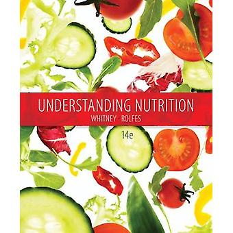 Understanding Nutrition by Eleanor Nutrition and Health Associates WhitneySharon Rady Nutrition and Health Associates RolfesSharon Rady Nutrition and Health Associates Rolfes