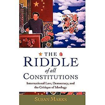 L'énigme de toutes les constitutions : le droit international, la démocratie et la critique de l'idéologie
