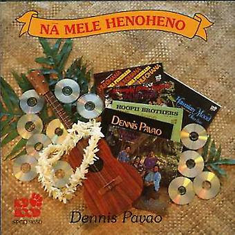 Dennis Pavao - Na Mele Henoheno [CD] USA import