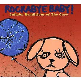 Rockabye Baby! - Lullaby Renditions of the Cure [CD] USA import