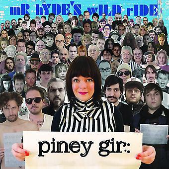 Piney Gir - Mr. Hyde's Wild Ride [CD] USA import