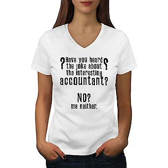 Interesting Accountant Women WhiteV-Neck T-shirt | Wellcoda