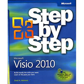 Microsoft Visio 2010 Step by Step - The Smart Way to Learn Microsoft V