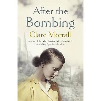 Dopo il bombardamento di Clare Morrall - 9781444736465 libro