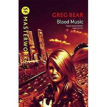 Blood Music by Greg Bear - 9781857987621 Book