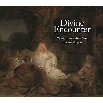 Divine Encounter - Rembrandt's Abraham and the Angels by Seidenstein -