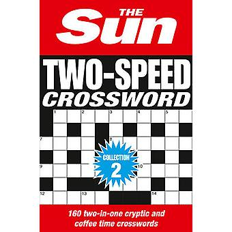 The Sun Two-Speed Crossword Collection 2 - 160 Two-in-One Cryptic and