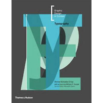 Typografie door Meredith Davis - Denise Gonzales Crisp - William F. Tem