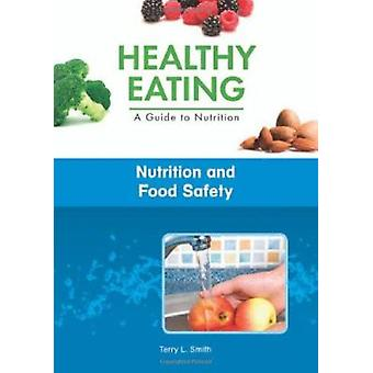 Nutrition and Food Safety by Terry L Smith - 9781604137767 Book