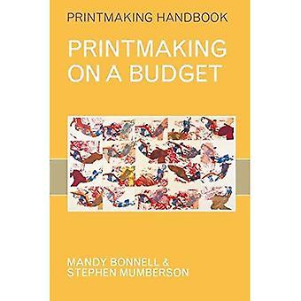 Druckgrafik auf einem Etat (Druckgrafik Handbücher)