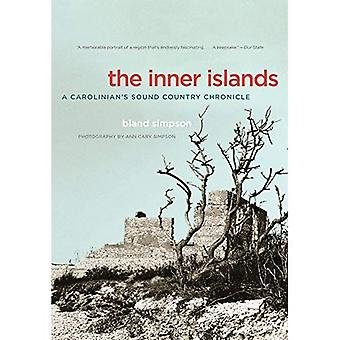 The Inner Islands: A Carolinian's Sound Country Chronicle