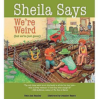 Sheila Says We're Weird