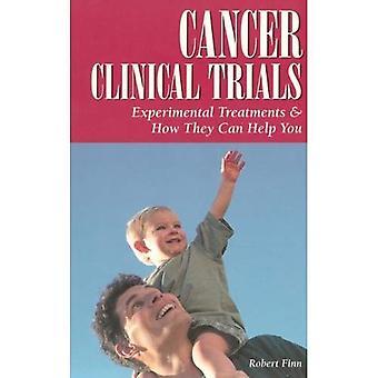 Essais cliniques en cancérologie: Traitements expérimentaux & comment ils peuvent vous aider: les traitements expérimentaux et comment ils peuvent vous aider (Guides axés sur le Patient)