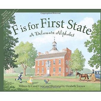 F Is voor First State: een Delaware alfabet (Ontdek Amerika per staat)
