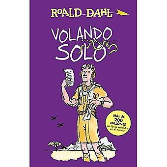 Volando Solo (Going Solo) (Alfaguara Clasicos)
