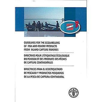 Richtsnoeren voor de milieukeuren van vis en visserijproducten van binnenland vangen visserij